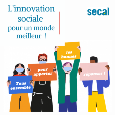 Secal innovation sociale